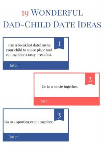 Dad-child dates are a great opportunity to have fun and build a stronger relationship. I've gathered here 19 wonderful dad-child date ideas to inspire you!
