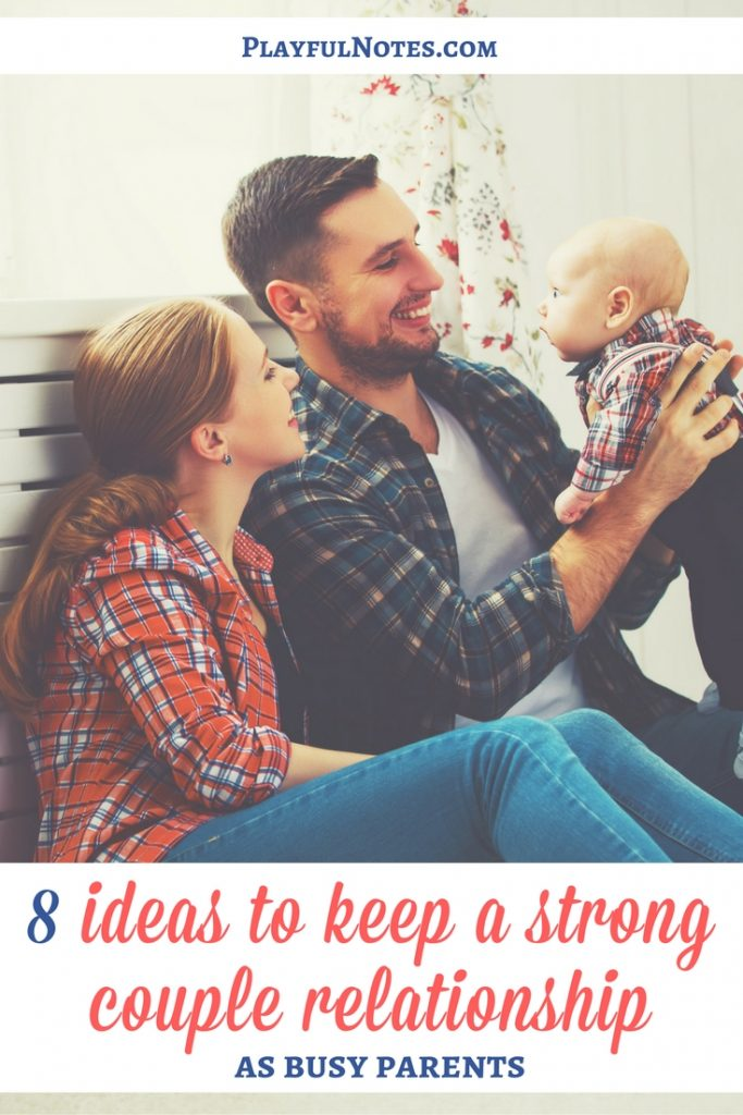 It's not easy to keep a strong couple relationship as busy parents! But there are some simple tips that can really help us build a happy relationship! | Tips for couples | Tips for parents | Marriage tips | How to be a happy couple | Relationship advice