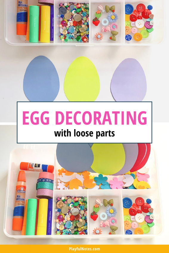 Egg decorating with loose parts