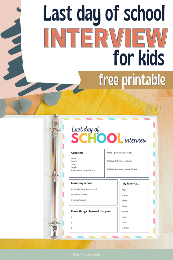 Last day of school sign 2021 & last day of school interview for kids: Download the free printables and create lovely memories with your kids at the end of the school year.