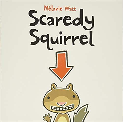 books about emotions for kids scaredy squirrel