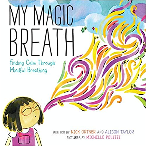 books about emotions for kids my magic breath