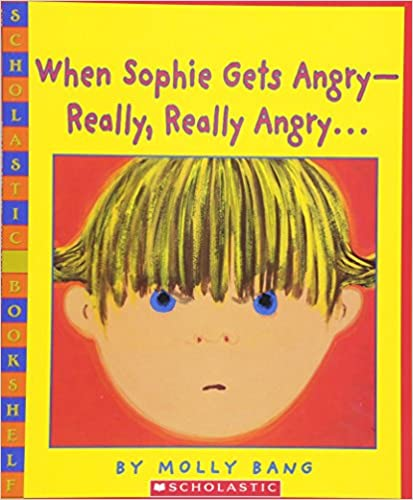 books about emotions for kids when Sophie gets angry