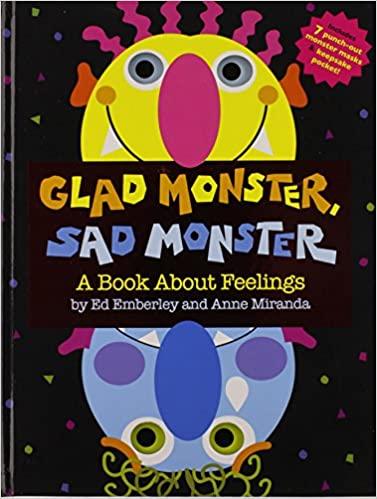 books about emotions for kids glad monster, sad monster