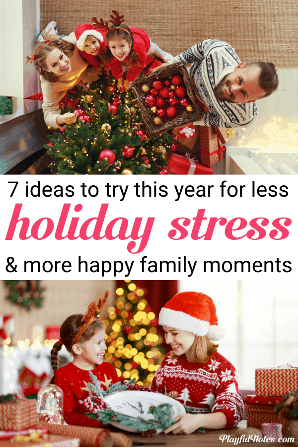 Discover 7 easy and powerful secrets for a stress-free holiday season that will help you make room for more connection and more happy moments to enjoy with your family. --- Advice for moms | Motherhood tips for less holiday stress