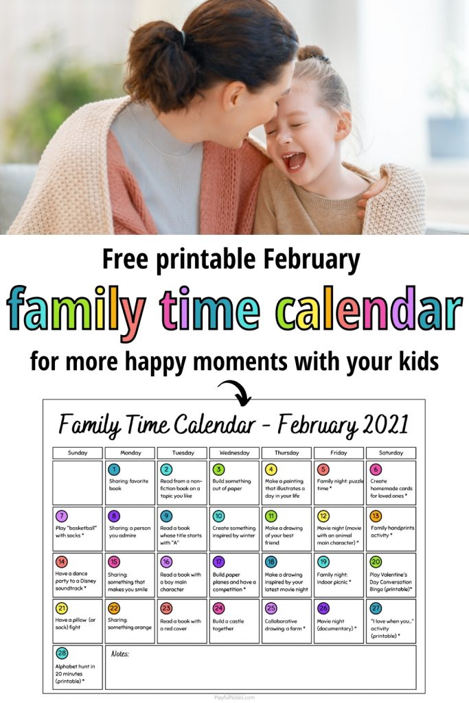 Make the most of every day with your kids with this printable Family Time Calendar for February! This family activity calendar includes easy family fun ideas that will bring you closer to your kids and help you build a happy family life!