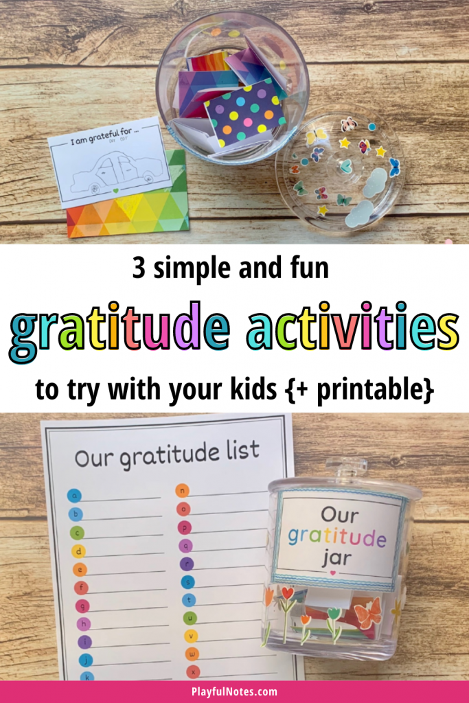 Discover 3 simple and fun ways to teach kids about gratitude and practice gratitude as a family!