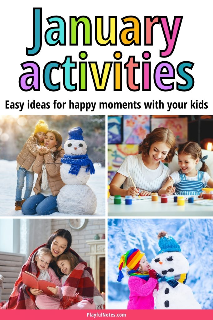 Discover a list of easy January activities for kids that will help you connect with your children and have fun together!