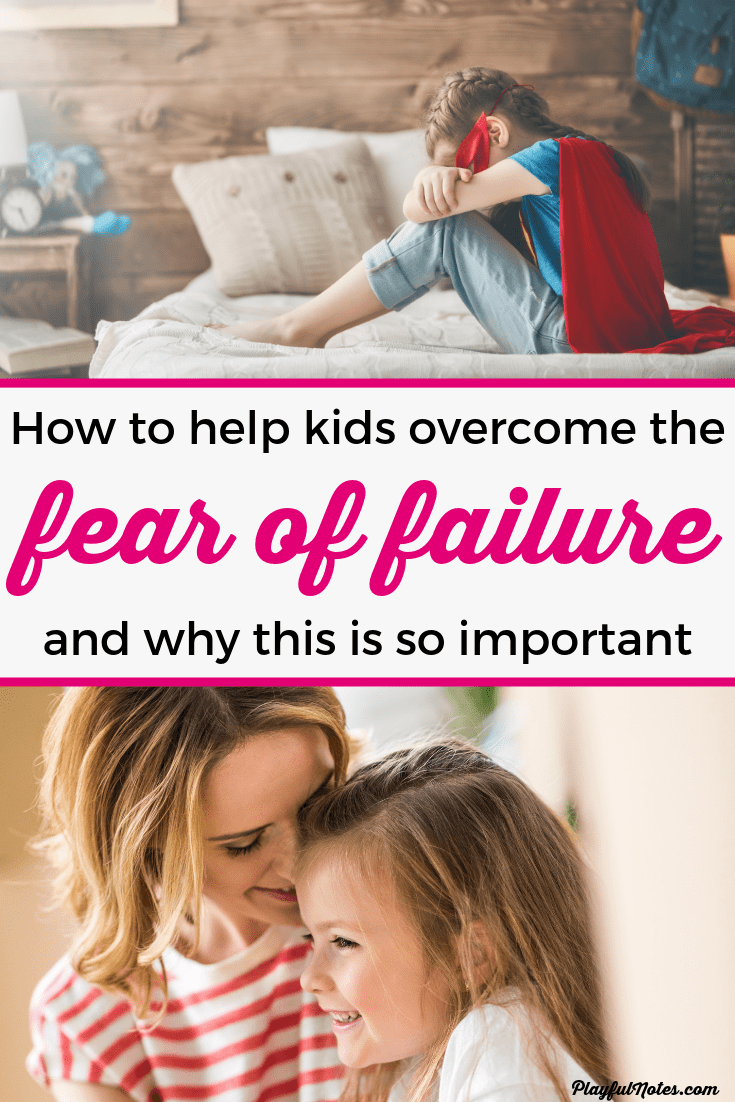 Is your child struggling with the fear of failure? Discover 5 ways to help kids overcome the fear of failure and encourage them to develop a growth mindset that will allow them to face challenges easier. They can make a big difference for your child! --- Overcome fear of failure | Helping kids develop a growth mindset | Posiive parenting tips #GrowthMindset #ParentingTips