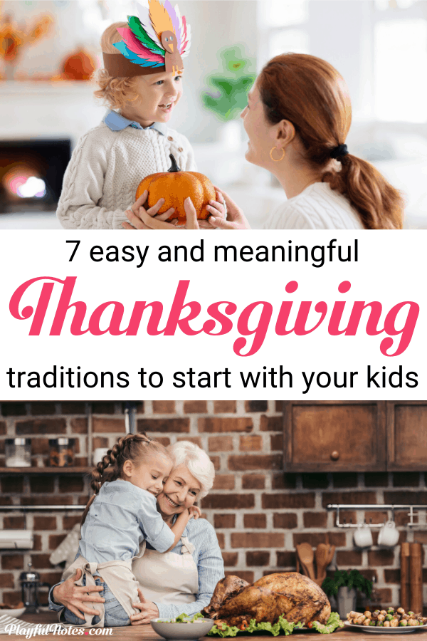 Check out these wonderful Thanksgiving traditions to start with your family this year! They are special and uniques and will help you build many happy family memories. --- Family traditions | Thanksgiving traditions for kids | Thanksgiving traditions to start | Family fun | Family life