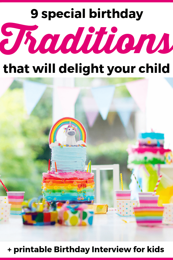 These lovely birthday traditions will make your child feel loved and will make their birthday more special! You can also download a printable birthday interview to get started with a lovely birthday tradition that your child will love! --- Birthday traditions for kids | Birthday interview for kids #raisingKids #AdviceForMoms