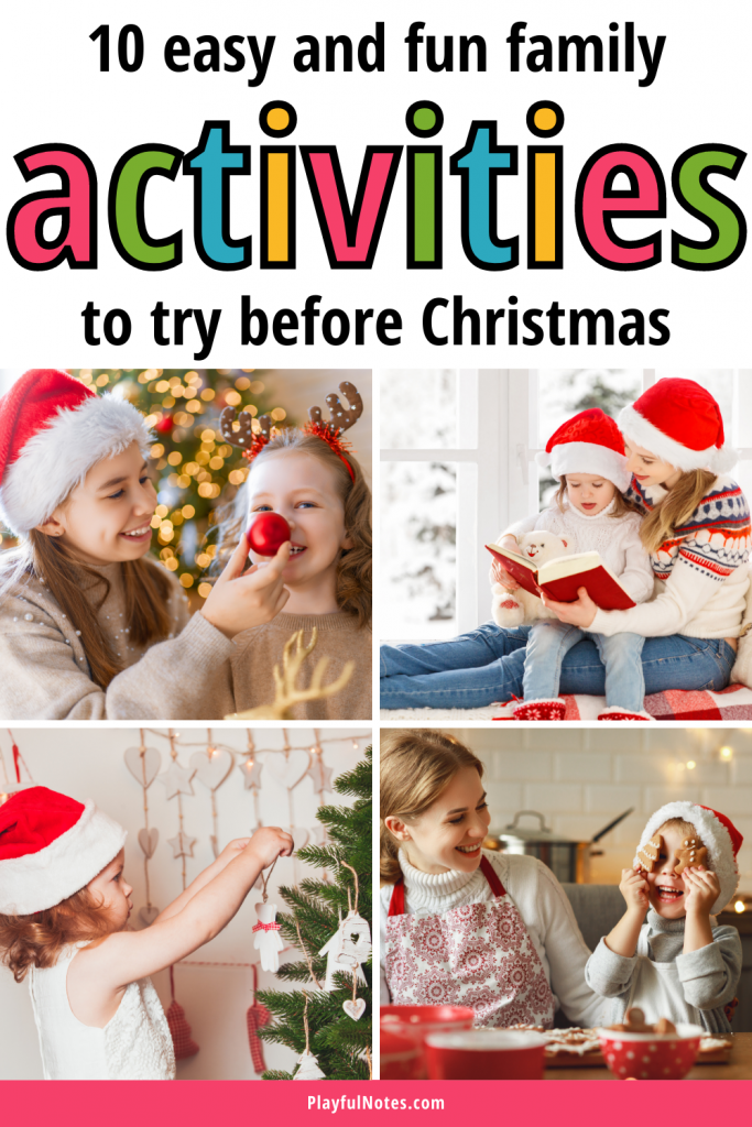 Christmas family activities: A list of easy and fun Christmas activities to try with your kids this year to add more joy to the holiday season!