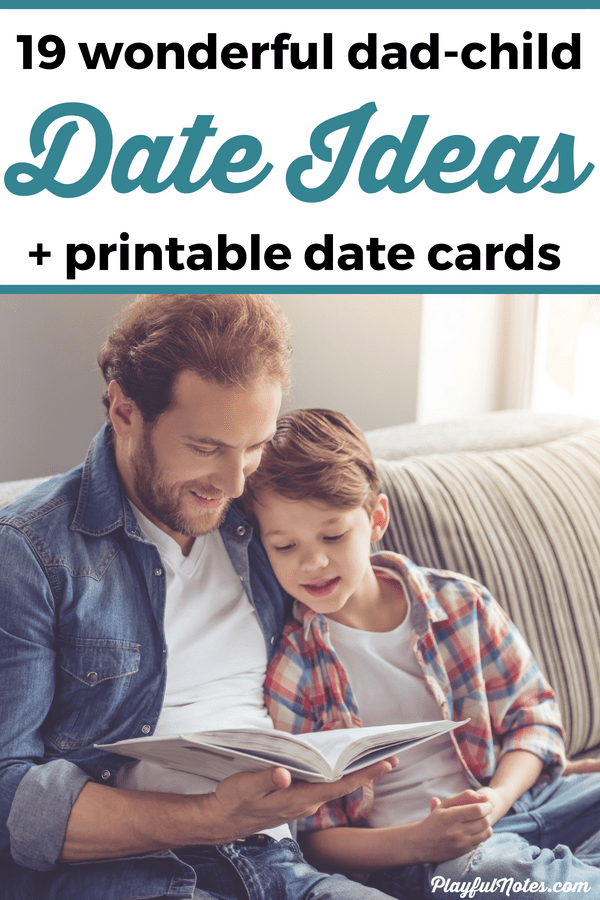 These dad-child dates are a great opportunity to have fun and build a stronger relationship. I've gathered here 19 wonderful dad-child date ideas to inspire you! --- Dad-child dates | Dad-son dates | Father-daughter dates | father-son dates | Printable date cards for kids #ParentingTips #RaisingKids