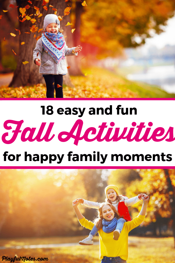 Check out a list of 18 easy and fun fall activities that will bring many happy family moments! They are great for families with toddlers and preschoolers. --- Fall activities for families | Fall activities for toddlers | Fall bucket list | Fall activities for kids #BucketList #FallActivities #FamilyLife #FamilyFun