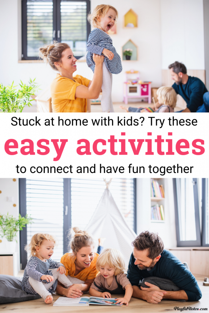 Stuck at home with kids? Try these easy and fun family activities that will help you connect and have fun together! --- Family fun at home