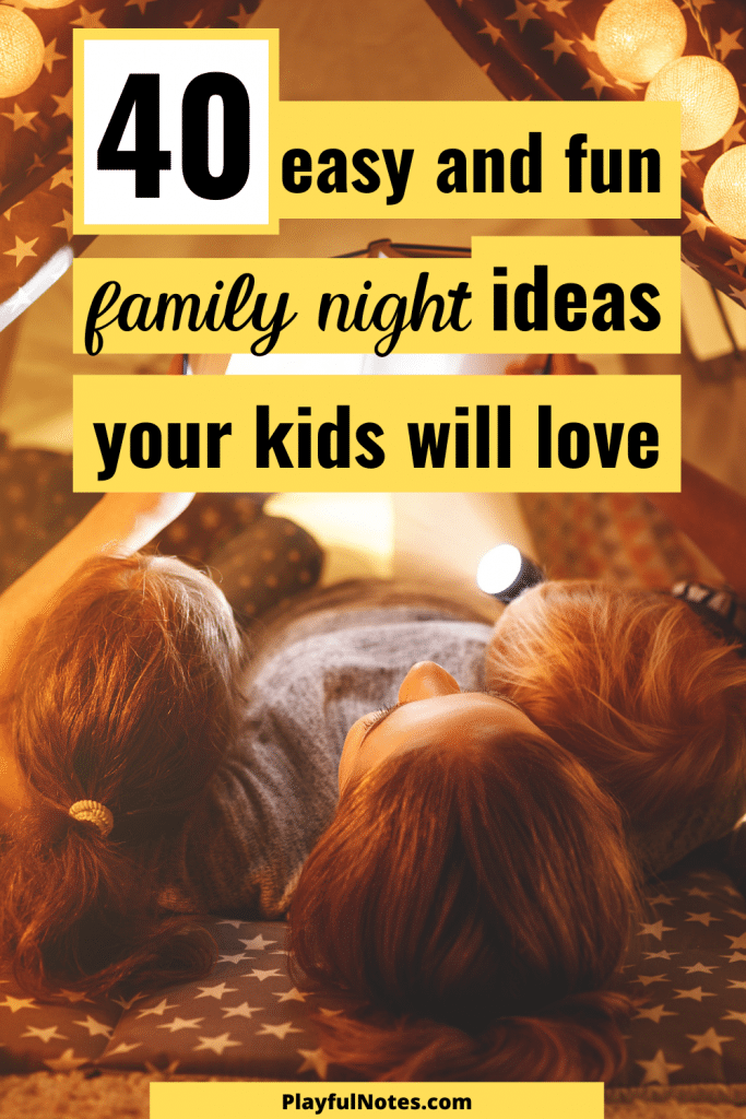 Discover a list of awesome family night ideas you can enjoy with your kids! These ideas for perfect for building connection and having fun together!