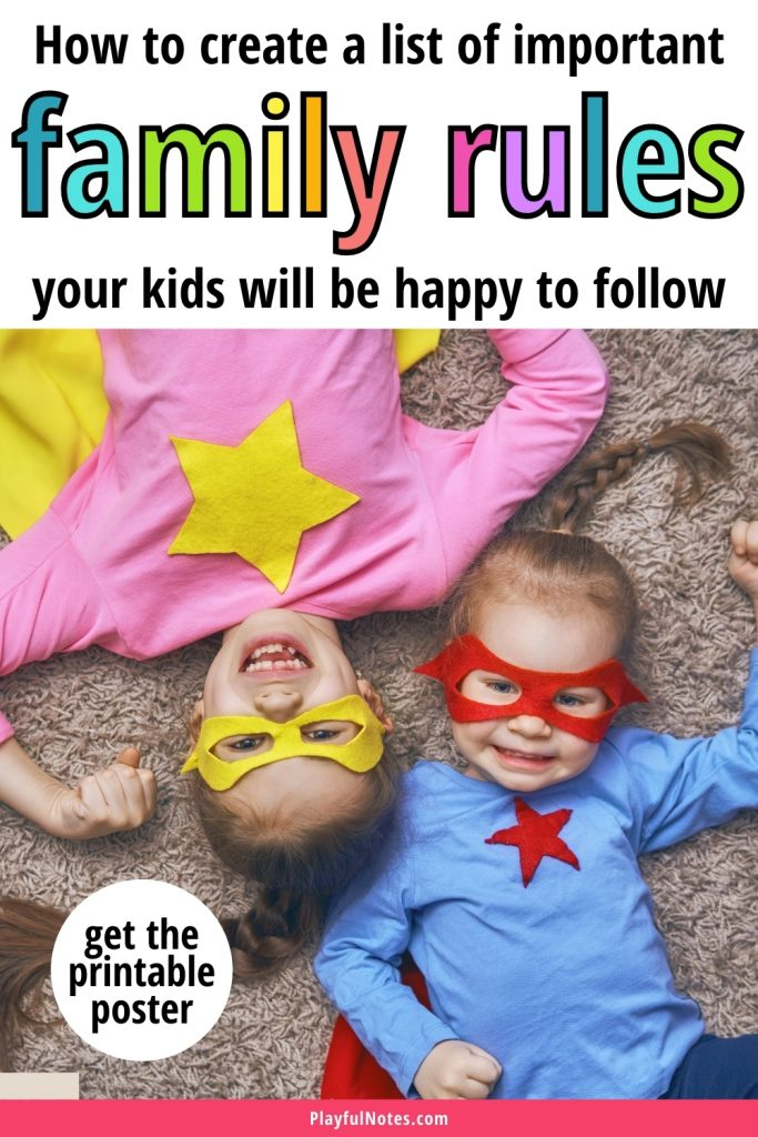 Family rules for kids: If you wonder how to create a list of family rules that your kids will be happy to follow, here are some tips to help you and a printable poster to download and use with your children!