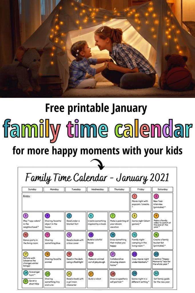 Make the most of every day with your kids with this printable Family Time Calendar for January! This family activity calendar includes easy family fun ideas that will bring you closer to your kids and help you build a happy family life!
