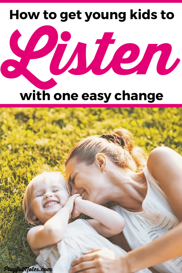 One easy change that will help you get kids to listen with yelling or nagging! Young kids will listen to you the first time and you'll avoid tantrums and power struggles! --- Positive parenting tips | Gentle parenting advice | How to get toddlers to listen #PositiveDiscipline #PositiveParenting #ParentingTips #RaisingKids