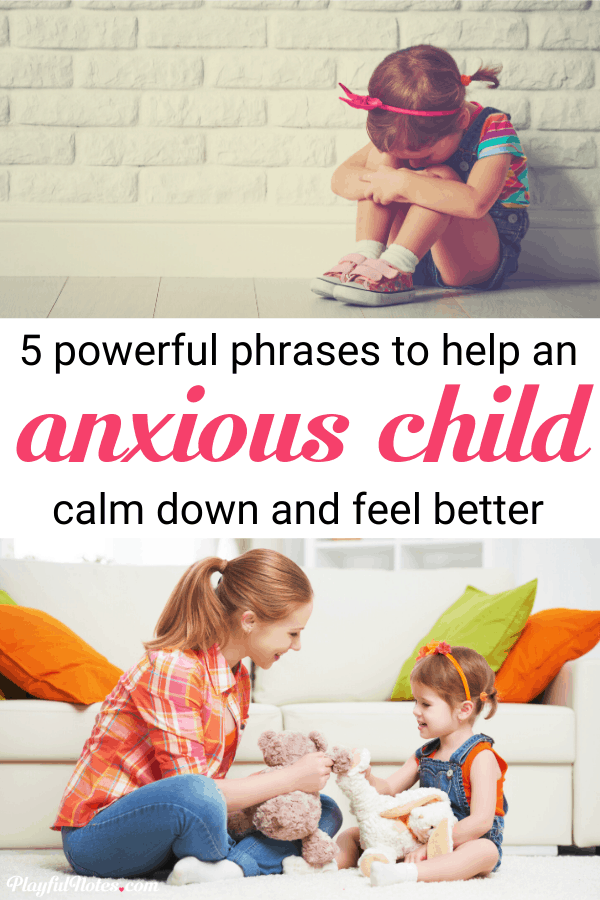 Helping children with anxiety is not easy. But there are some phrases that can really ease their intense feelings and make them feel better. And they can truly make a difference! | How to help an anxious child | Tips for dealing with anxiety in kids