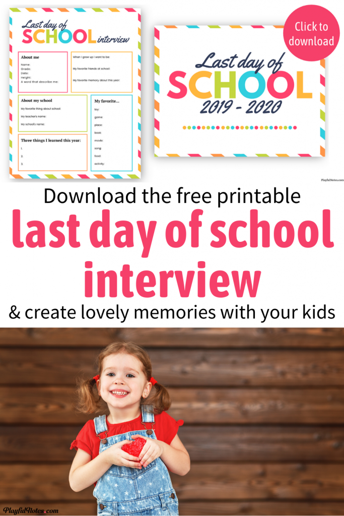 Last day of school sign 2020 & last day of school interview for kids: Download the free printables and create lovely memories with your kids at the end of the school year.