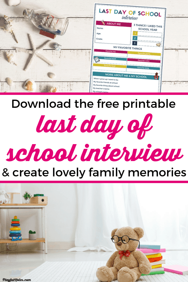 Last day of school printable: Document that important last day of the school year with this awesome activity that can become a wonderful family tradition! | Printable last day of school interview for kids #Printables #RaisingKids