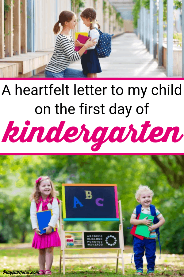 To my child, on the first day of kindergarten - A heartfelt letter to my child on the first day pf school --- Raising kids