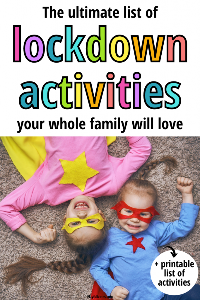 Discover a list of our favorite lockdown activities for kids that will help you make your days at home more fun for the whole family!