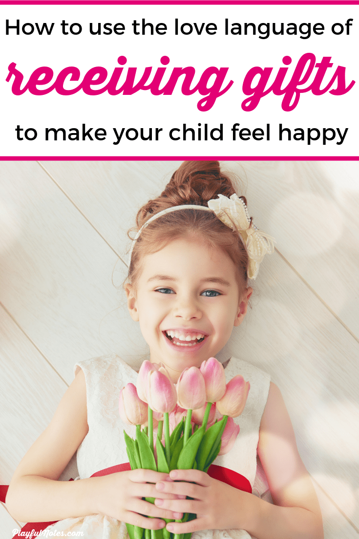 If your child's love language is receiving gifts, here are 15 easy ideas to make them feel loved and offer them meaningful gifts that will help you connect with them! --- Love languages of children | Connecting with kids | Love languages for kids | Positive parenting tips #ParentingTips