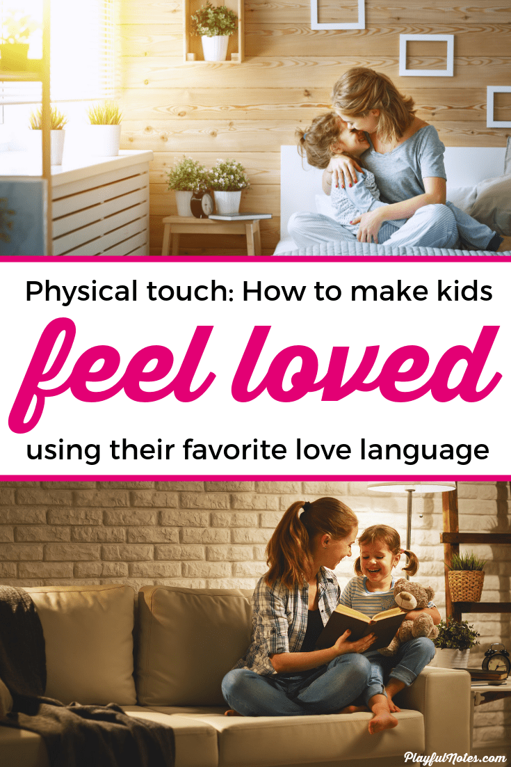 Discover easy and powerful ways to make your child feel loved if their favorite love language is physical touch. These ideas will help you build a strong connection with your child and make them feel happy! --- Love languages for kids | Love languages of children | Connecting with kids | Positive parenting tips #ParentingTips