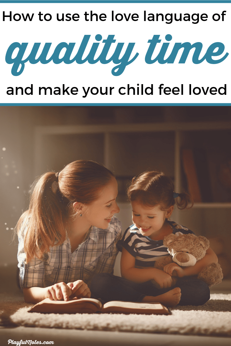 Spending quality time with kids is a great way to connect with them and make them happy! Here are 20 easy ways to use the love language of quality time to make your child feel loved. --- Love languages of children | Quality time with kids | Connecting with children | Love languages for kids | Positive parenting tips #ParentingTips