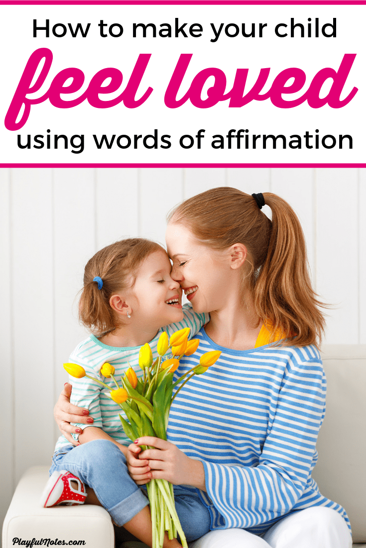 Discover easy and powerful ideas to help you connect with your child using the second of the 5 love languages of children: words of affirmation. They can make a big difference and help you build a strong relationship with your child! --- Words of encouragement for kids | Love languages of children | Connecting with kids | Love languages for kids | Positive parenting tips #ParentingTips