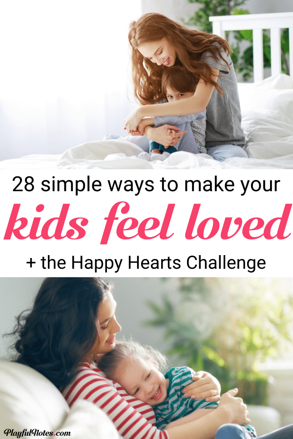 Discover 28 simple ways to make your kids feel loved and join a challenge that will help you bring more joy and connection to your home! --- Gentle parenting tips