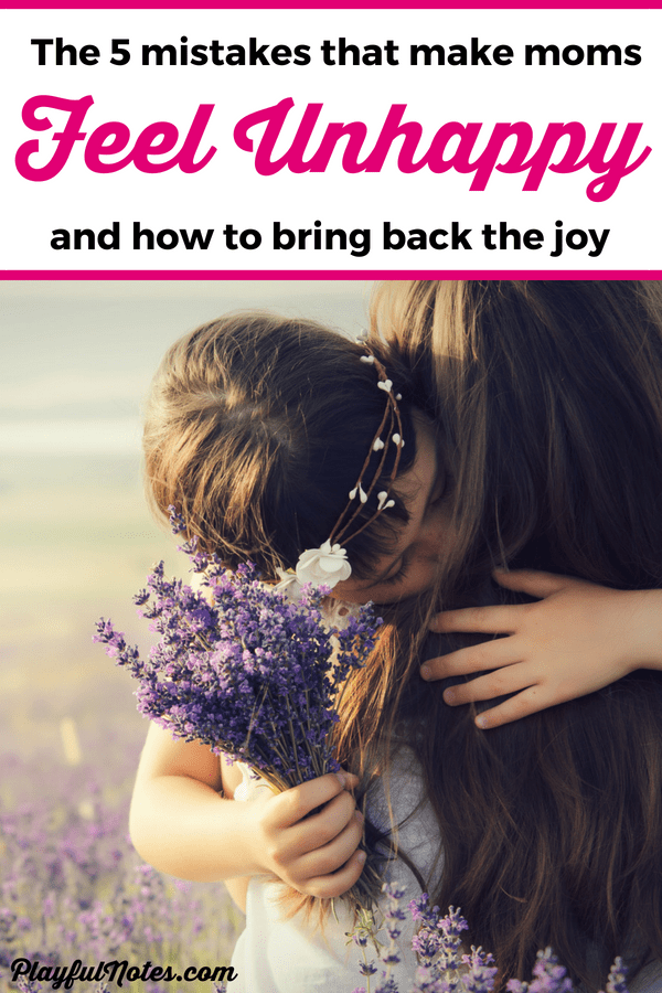 Check out these 5 mistakes that might prevent you for enjoying motherhood and start making a change in your life today! You can finally stop feeling like an unhappy mom and start finding joy in motherhood! --- Motherhood tips | Mom life | Tips for mom | Unhappy mom #Motherhood #MomLife #MotherhoodTips