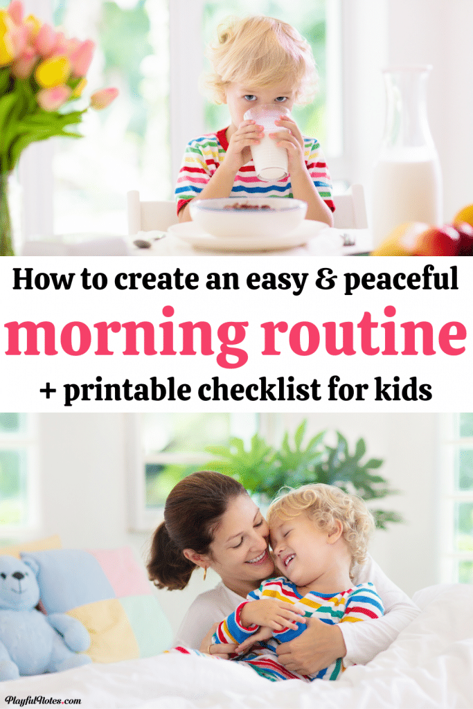 Discover the best tips for peaceful mornings with kids and download printable morning checklist that will help you create an effective and positive morning routine for kids!