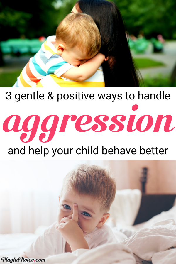 Is your child hitting or biting others and you struggle to help him with this? Here are 3 gentle ways to handle aggression in young children that really work!  --- Aggressive behavior in children | How to stop aggressive behavior | Gentle parenting tips