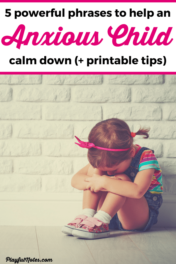 Help your anxious child calm down and feel better with these 5 powerful phrases! They are great for young children and will help them overcome anxiety! --- Anxiety in children | Parenting tips | Anxious child | Help for anxiety | Raising kids | Advice for moms #AnxietyInChildren #RaisingKids #AdviceForMoms