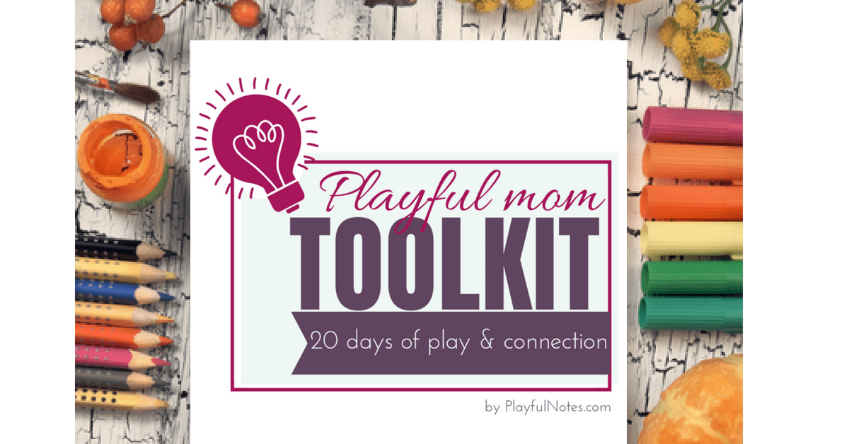 playful mom toolkit