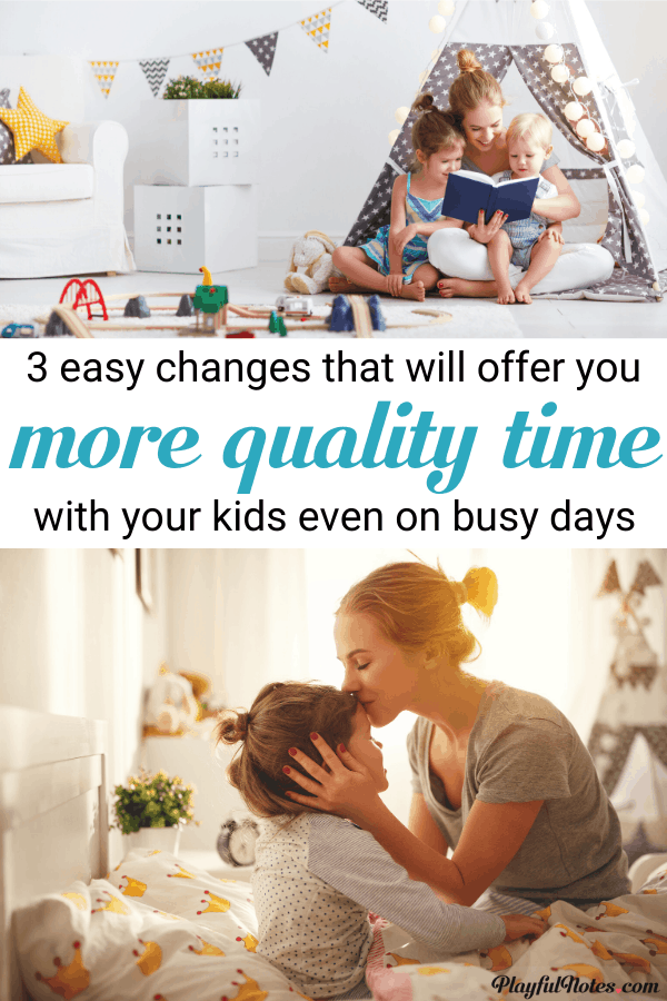 Discover easy tips that will help you spend more quality time with your kids and enjoy them even on the busiest days! --- How to spend more time with kids | Quality time with children | Advice for moms