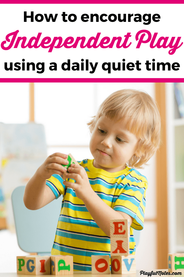 Encouraging independent play will help kids gain more independence and confidence and will help you get a well-deserved break! Here are some great tips for encouraging independent play and setting a daily quiet time for young kids. --- Motherhood tips | Independent play for toddlers and preschoolers | How to encourage kids to play independently #ParentingTips #RaisingKids #Motherhood #MomLife
