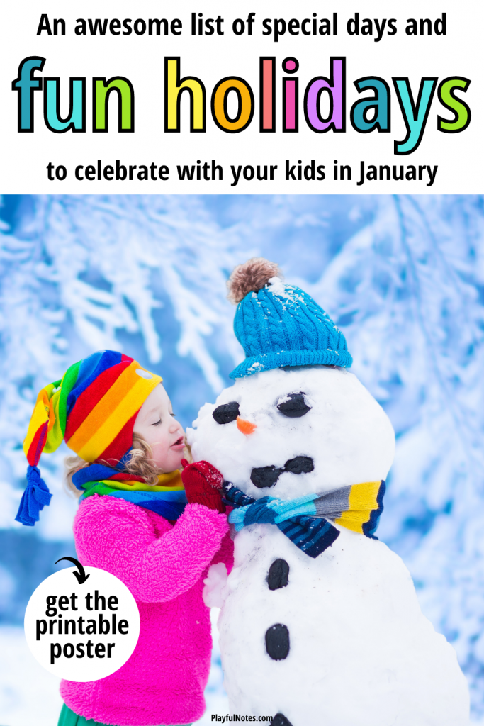Discover an awesome list of special days and fun holidays to celebrate with your kids in January, plus activity ideas to use as inspiration!