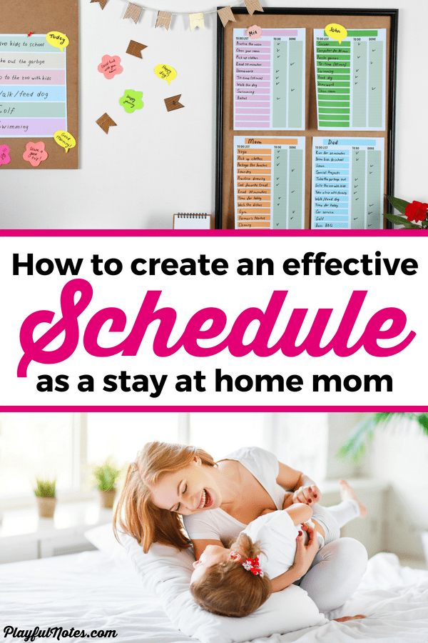 How To Create A Successful Stay At Home Mom Schedule