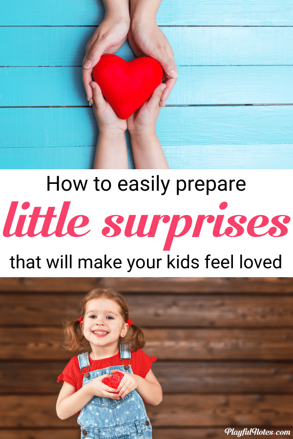 Discover 4 easy ways to surprise your kids and fill their love tank! These surprise ideas are perfect for making your children feel loved!