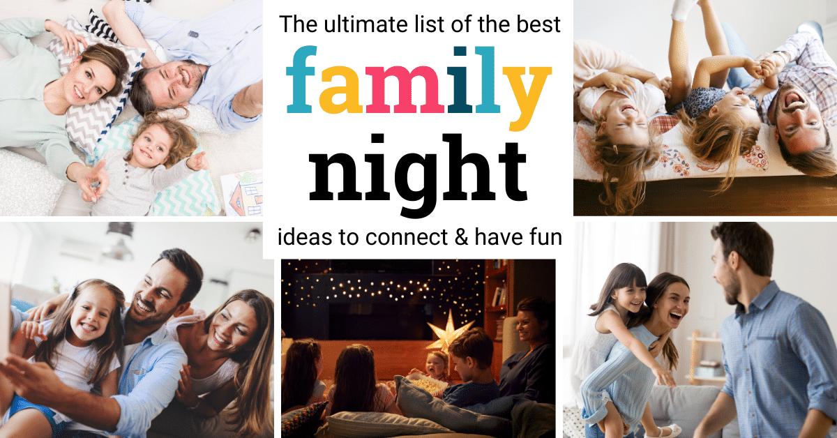 the best family night ideas