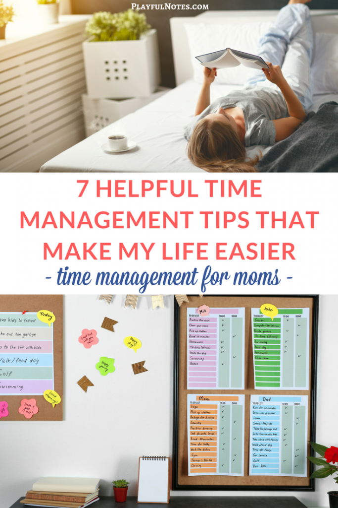 Time management for moms: 7 easy and helpful time management tips that you can start applying today and that will help you manage your time better and do more of the things that you love. | Time management printables | Tips for moms | Manage your to-do list in an effective way