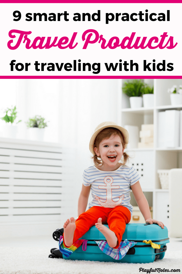 Traveling with a toddler or a preschooler can become much easier if you pack the right items! Here are 9 smart and practical travel products that made a huge difference for us and that can make your next family vacation a lot easier to handle! #FamilyTravel #TravelingWithKids
