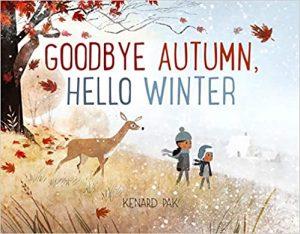 winter books for kids Goodbye Autumn, Hello Winter
