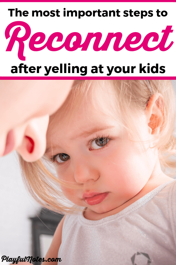 Do you find yourself yelling at your kids? Here are some very important steps to take to reconnect with your child after yelling and repair the relationship. --- Yelling at kids | Stop yelling | Advice for moms | Gentle parenting tips #Motherhood #GentleParenting #ParentingTips