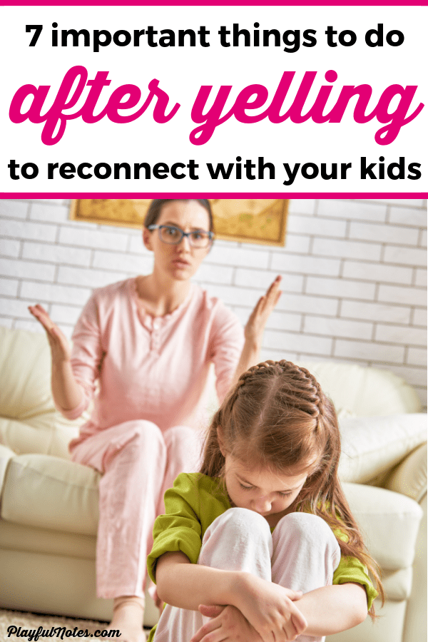 If you find yourself yelling at your kids, here are 7 easy steps to make sure that you connect with your kids, repair the relationship, and become a calmer mom. --- Yelling at kids | Stop yelling | Advice for moms | Gentle parenting tips #Motherhood #GentleParenting #ParentingTips